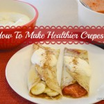 Want To Make A Healthier Version Of Crepes