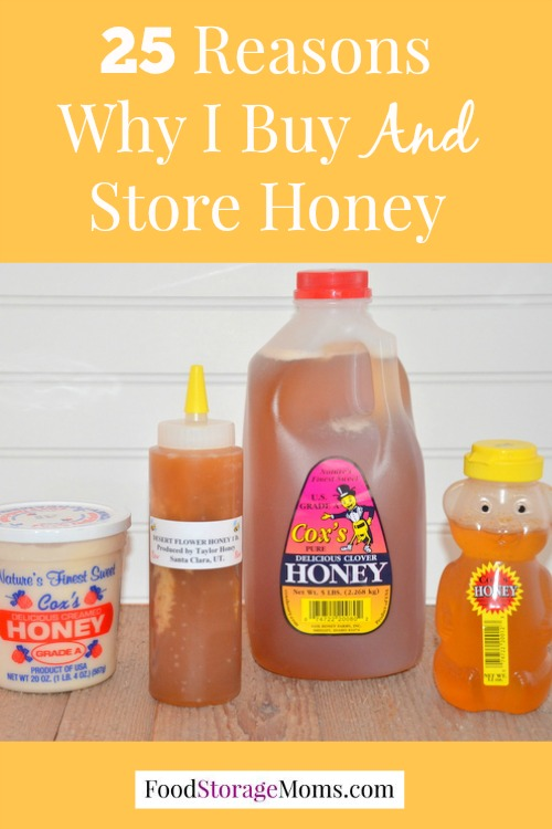 25 Reasons Why I Buy And Store Honey | via www.foodstoragemoms.com