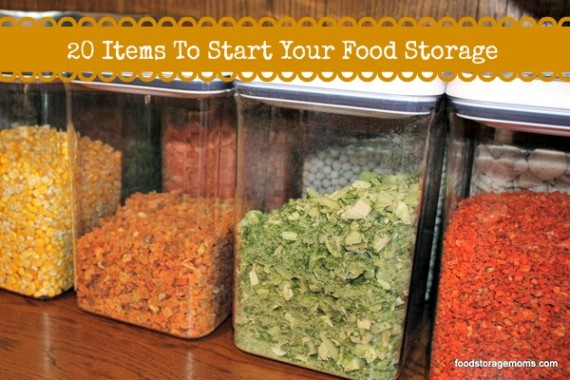 20 Items To Start Your Food Storage
