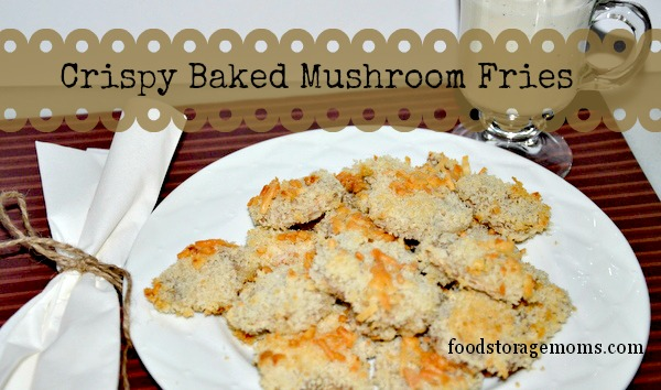 Crispy Baked Mushroom Fries | Food Storage Moms