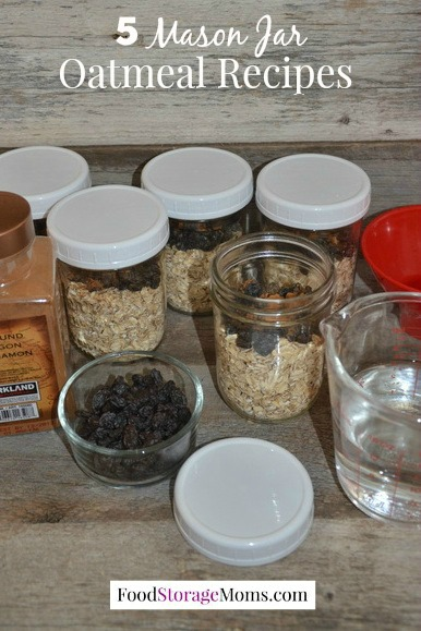 5 Mason Jar Oatmeal Recipes You Can Make Once A Week | via www.foodstoragemoms.com