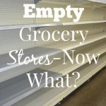 Empty Grocery Store-Now What?
