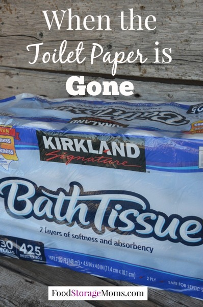 When The Toilet Paper Is Gone-What Will You Do