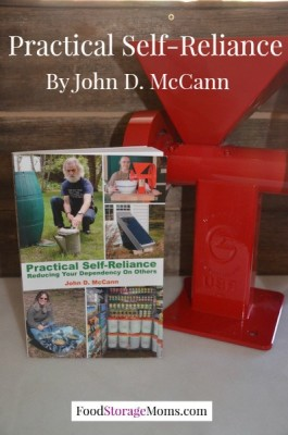 Practical Self-Reliance Review-Reducing Your Dependency On Others by John D. McCann | via www.foodstoragemoms.com