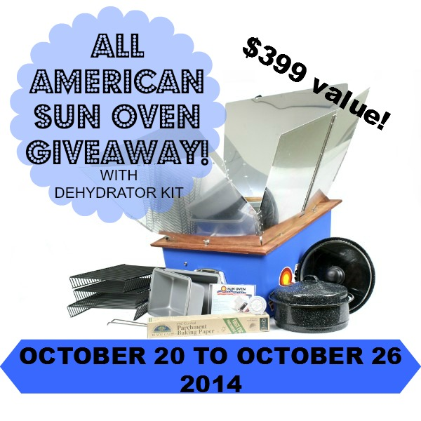 All American Sun Oven Giveaway-solar cooking at its best-Oct. 20th-26th, 2014 by FoodStorageMoms.com