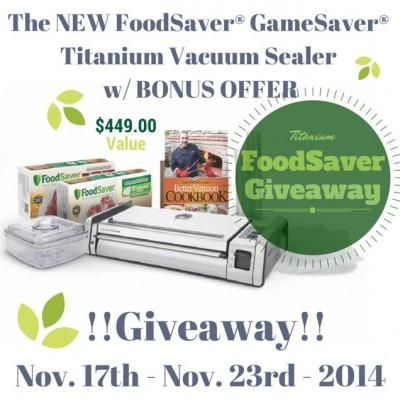 GameSaver Titanium Giveaway-Nov. 17th-23rd, 2014 by FoodStorageMoms