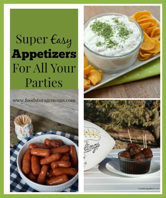 Super Easy Appetizers For All Your Parties | www.foodstoragemoms.com
