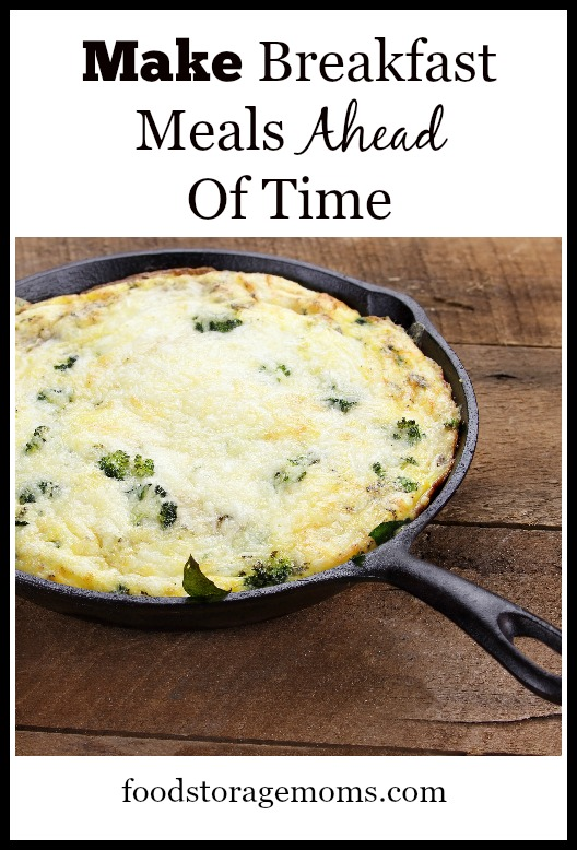 Make Breakfast Meals Ahead Of Time Today | by FoodStorageMoms.com