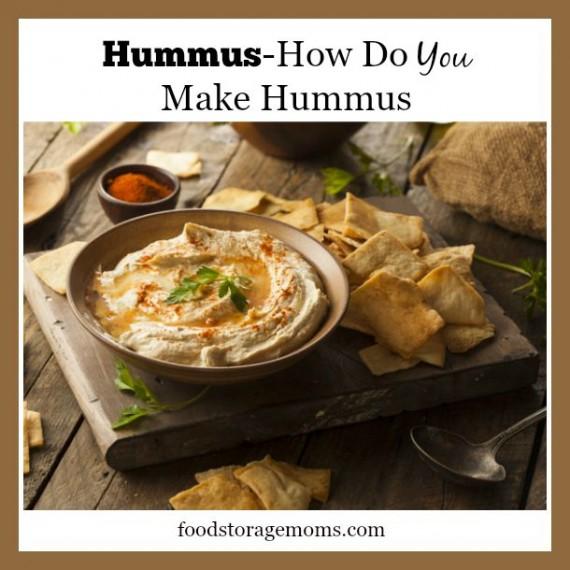 Hummus-How Do You Make Hummus | by FoodStorageMoms.com