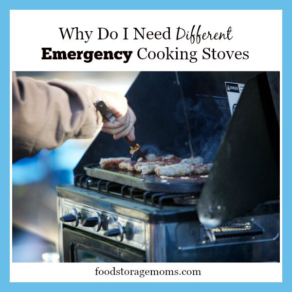 Why Do I Need Different Emergency Cooking Stoves | by FoodStorageMoms.com