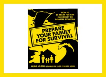 11 Ways To Prepare Your Family For Survival