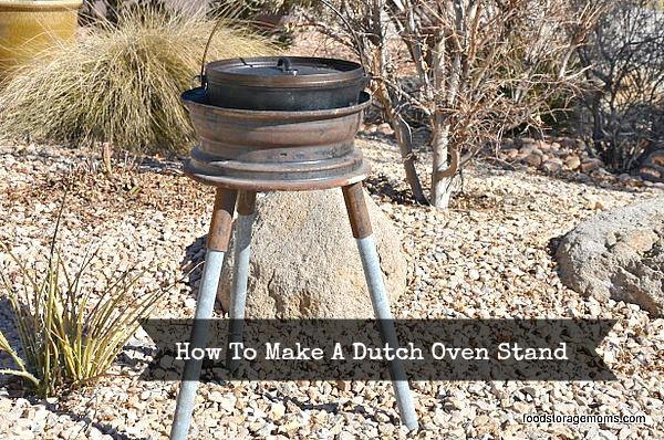 How To Make A Dutch Oven Stand | via www.foodstoragemoms.com