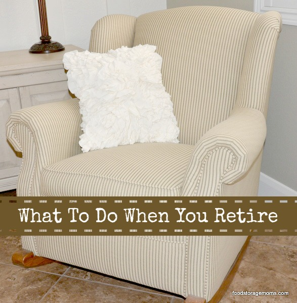 What To Do When You Retire