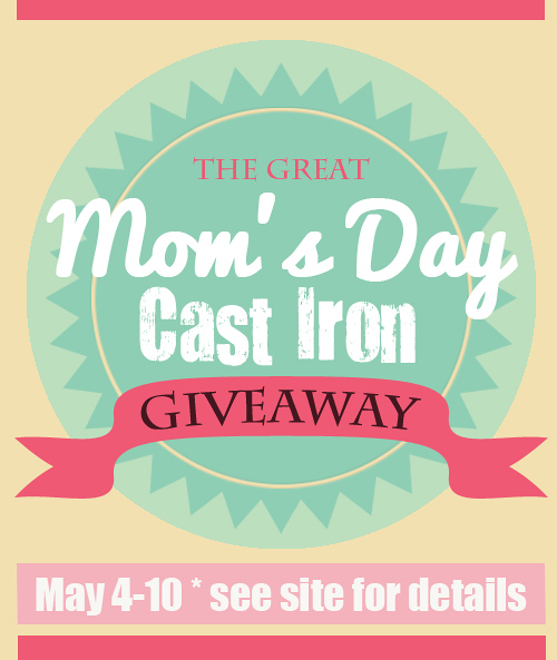 Mothers Day Lodge Cast Iron Giveaway