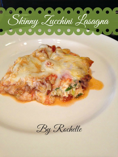 Skinny Zucchini Lasagna