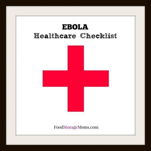 EBOLA Healthcare Checklist Everyone Needs | via www.foodstoragemoms.com