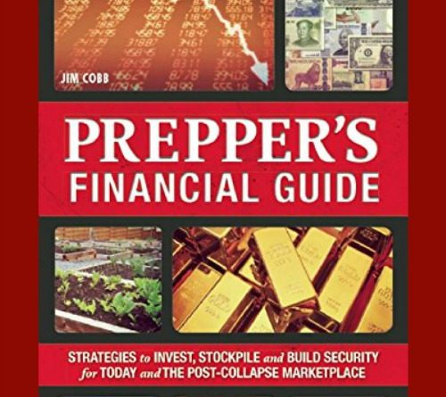 Prepper's Financial Guide By Jim Cobb | by FoodStorageMoms.com