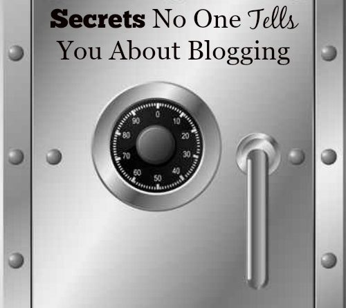 Secrets No One Tells You About Blogging That You Need| by FoodStorageMoms.com