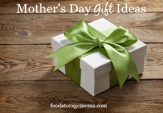 What Are The Top Mother's Day Gifts For 2015? | by FoodStorageMoms.com