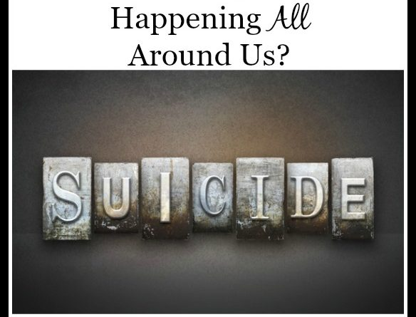 Suicide-Why Is This Happening All Around Us? | by FoodStorageMoms.com