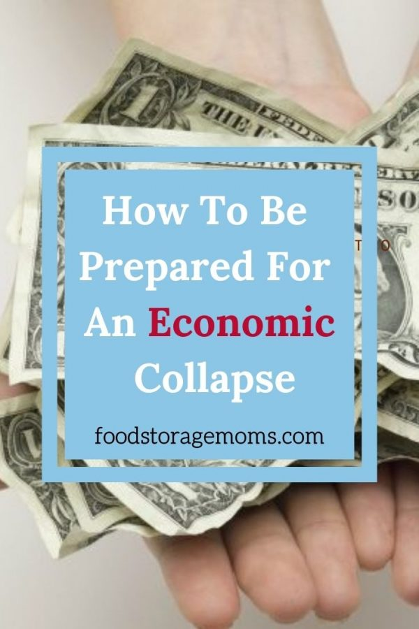 How To Be Prepared For An Economic Collapse