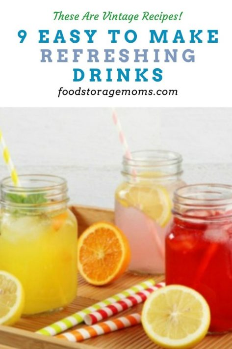 9 Easy To Make Refreshing Drinks