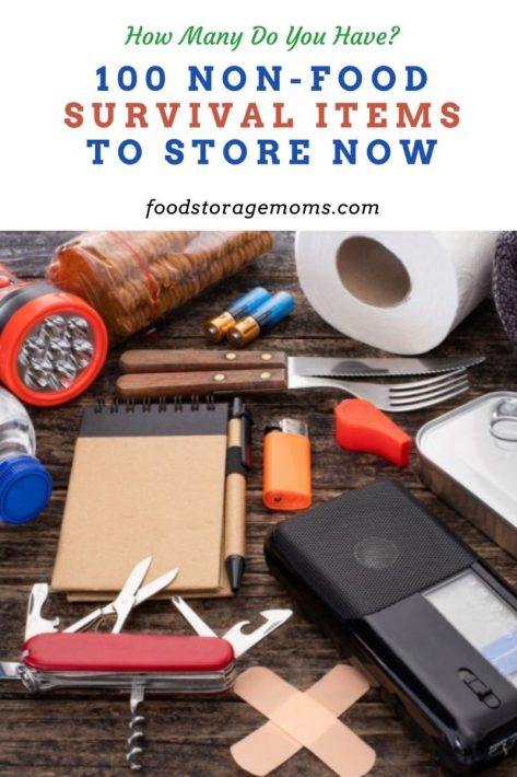100 Non-Food Survival Items To Store Now