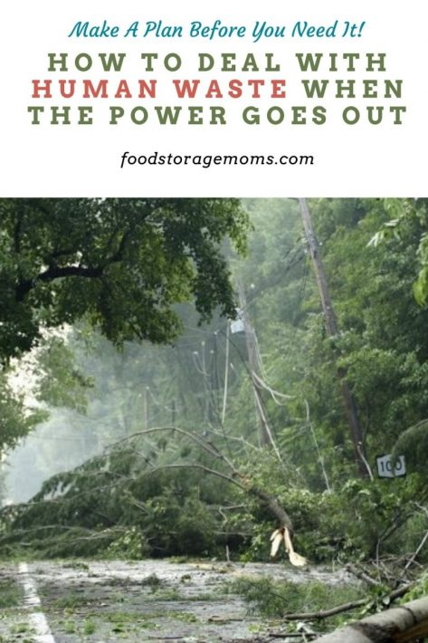 How to Deal With Human Waste When the Power Goes Out