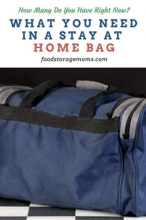 What You Need in a Stay At Home Bag