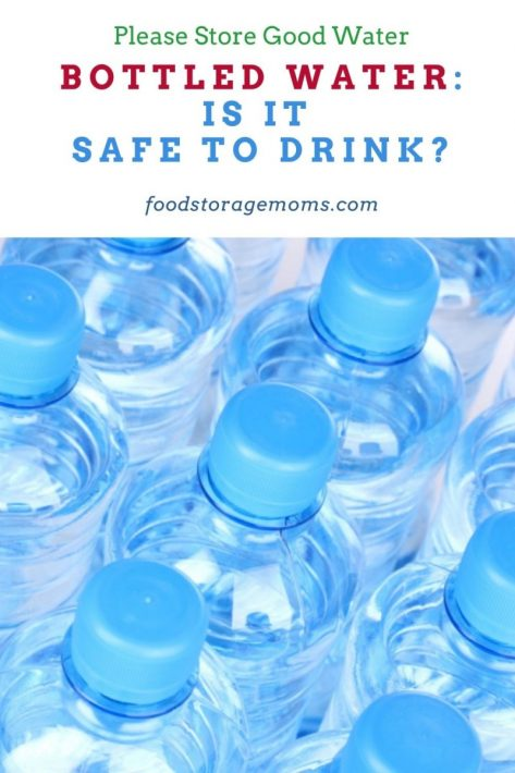 Bottled Water: Is It Safe to Drink