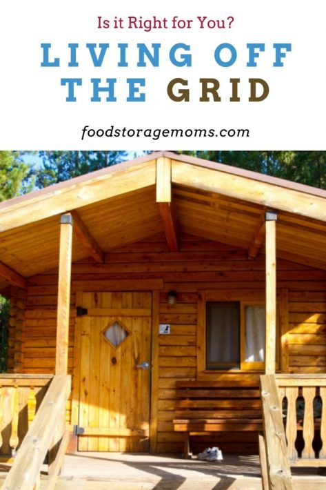 Living Off the Grid: Is it Right for You?