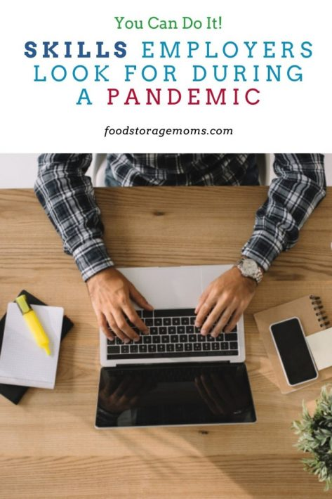 Skills Employers Look For During a Pandemic