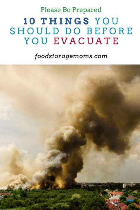 10 Things You Should Do Before You Evacuate