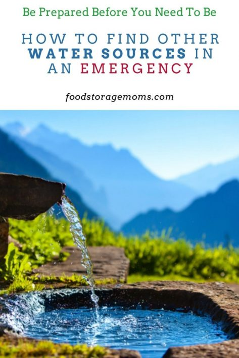How to Find Other Water Sources in an Emergency