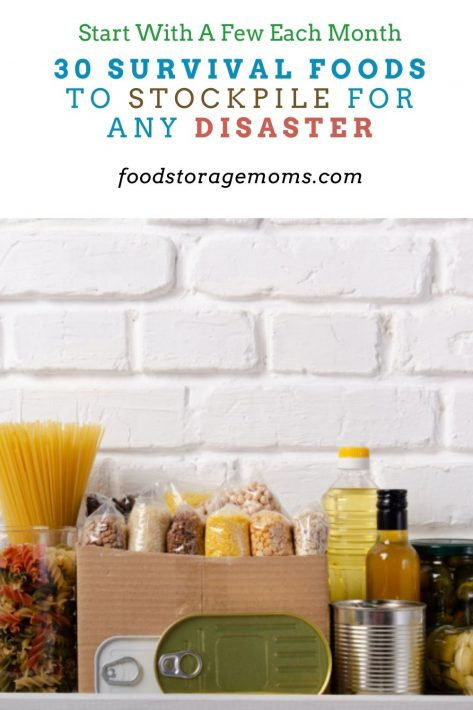 30 Survival Foods to Stockpile for Any Disaster