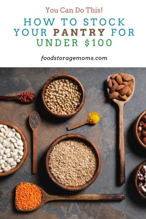 How to Stock Your Pantry for Under $100