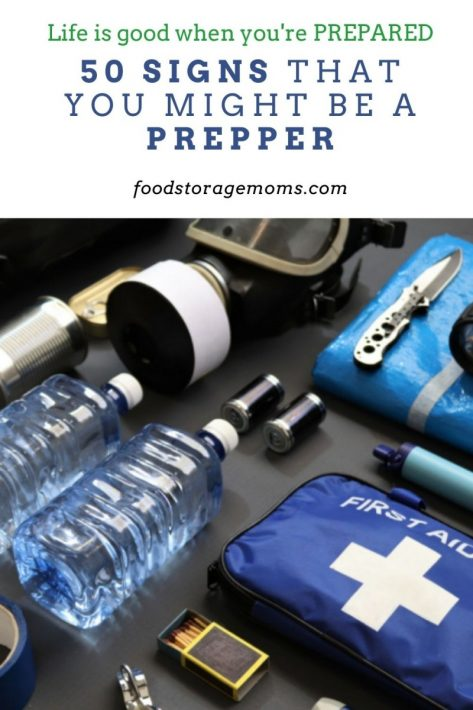 50 Signs That You Might be a Prepper