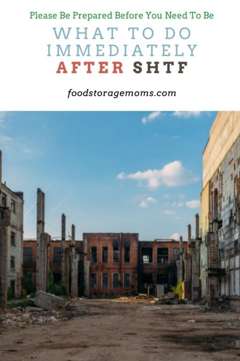 What to Do IMMEDIATELY After SHTF