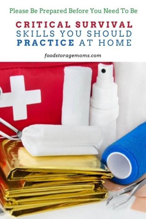 Critical Survival Skills You Should Practice at Home