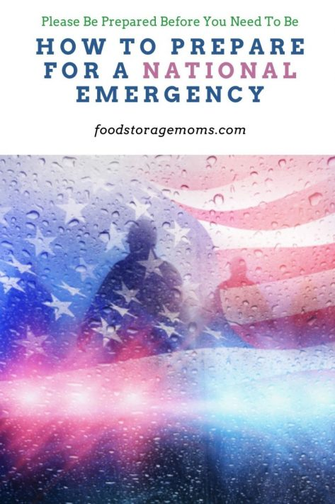 How to Prepare for a National Emergency