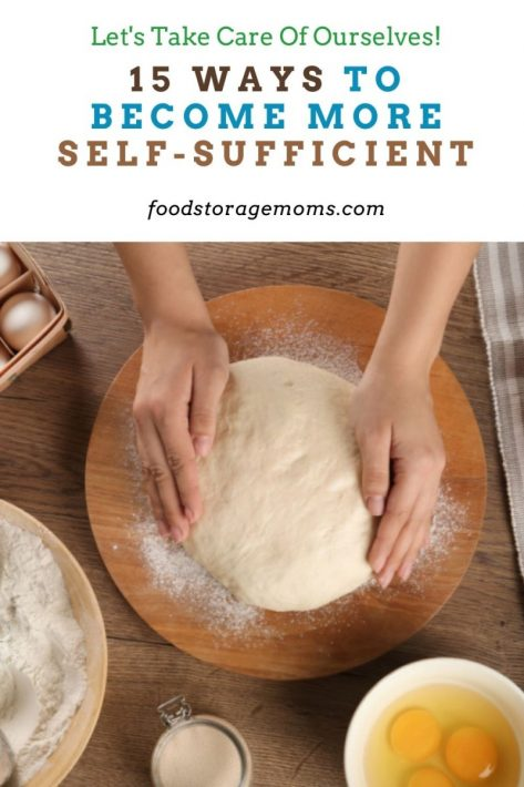 15 Ways to Become More Self-Sufficient