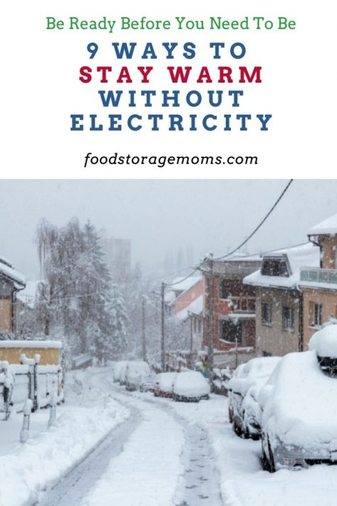 9 Ways to Stay Warm Without Electricity