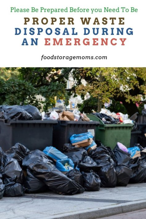Proper Waste Disposal During an Emergency