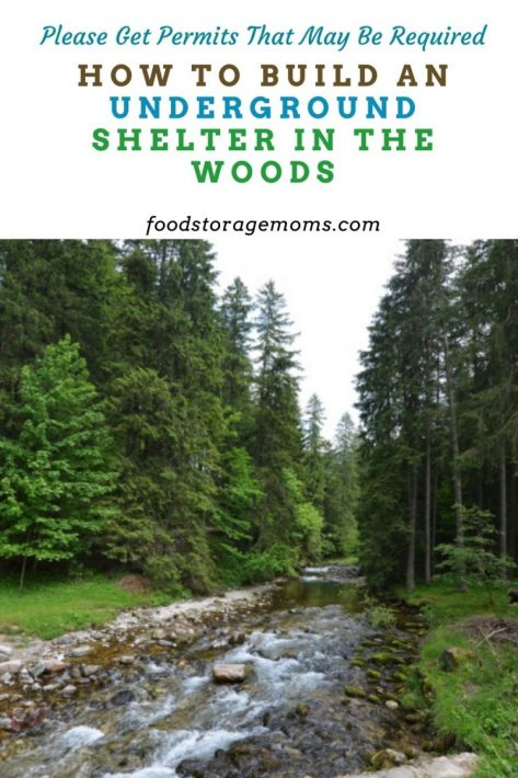 How to Build an Underground Shelter in the Woods