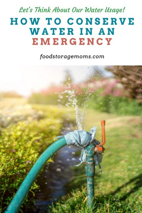 How to Conserve Water in an Emergency