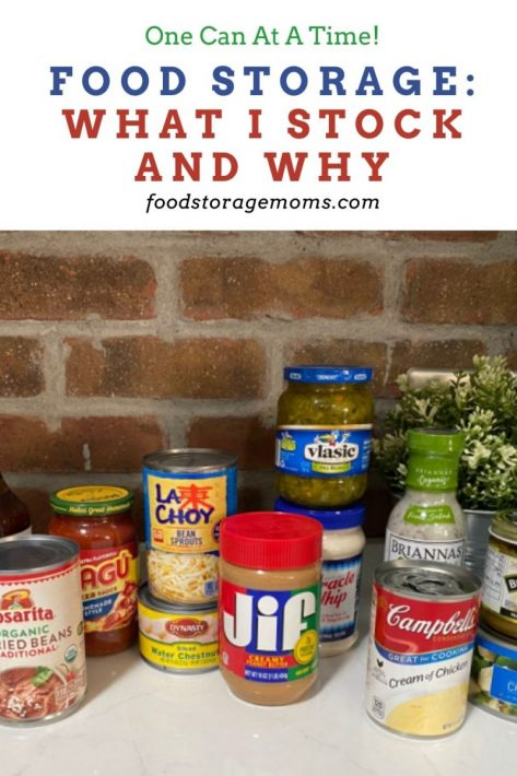 Food Storage: What I Stock and Why