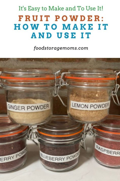 Fruit Powder: How To Make It and Use It