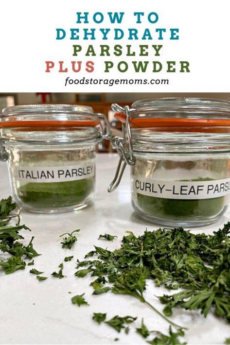 How To Dehydrate Parsley/Plus Powder