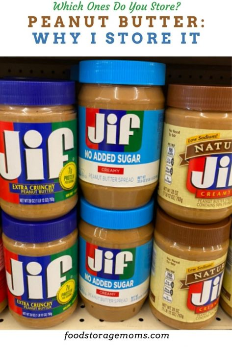 Peanut Butter: Why I Store It