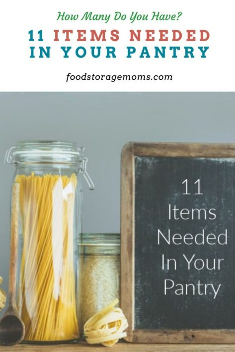 11 Items Needed In Your Pantry